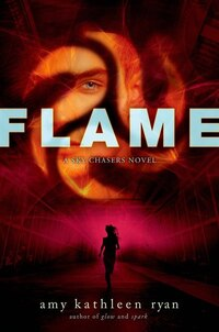 Flame: A Sky Chasers Novel