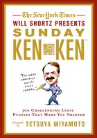 The New York Times Will Shortz Presents Sunday KenKen: 300 Challenging Logic Puzzles That Make You…