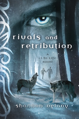 Book Rivals and Retribution: A 13 to Life Novel by Shannon Delany
