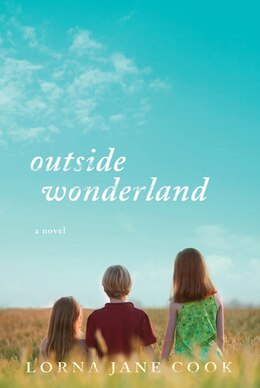 Book Outside Wonderland by Lorna Jane Cook