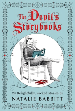 Book The Devil's Storybooks: Twenty Delightfully Wicked Stories by Natalie Babbitt