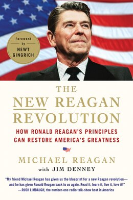 Book The New Reagan Revolution: How Ronald Reagan's Principles Can Restore America's Greatness by Michael Reagan