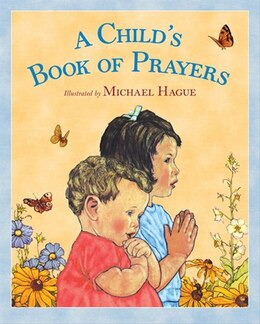 Book A Child's Book of Prayers by Michael Hague