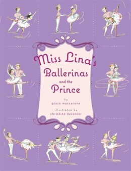 Book Miss Lina's Ballerinas and the Prince by Grace Maccarone