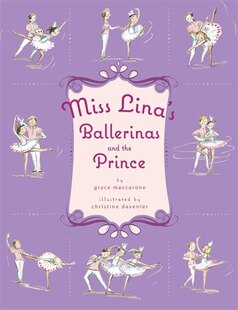 Miss Lina's Ballerinas and the Prince