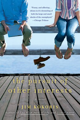 Book The Pursuit of Other Interests: A Novel by Jim Kokoris