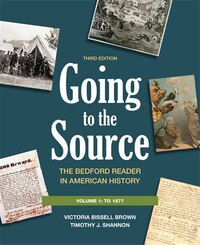 Going To The Source, Volume I: To 1877: The Bedford Reader In American History