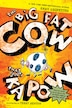 The Big Fat Cow That Goes Kapow: 10 Easy-to-read Stories by Andy Griffiths