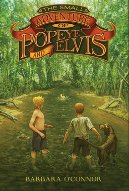 Book The Small Adventure of Popeye and Elvis by Barbara O'connor