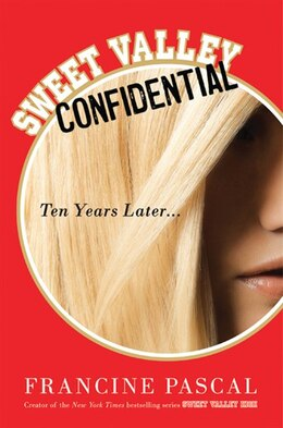 Book Sweet Valley Confidential: Ten Years Later by Francine Pascal