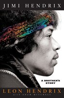 Book Jimi Hendrix: A Brother's Story by Leon Hendrix