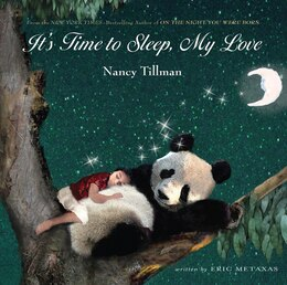 Book It's Time to Sleep, My Love by Nancy Tillman