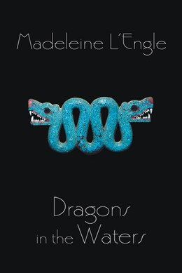 Book Dragons in the Waters by Madeleine L'engle