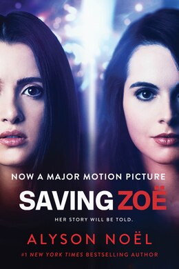 Book Saving Zoe: A Novel by Alyson Noël