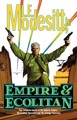 Book Empire & Ecolitan: Two complete novels of the Galactic Empire: 'The Ecolitan Operation' and The… by L. E. Modesitt