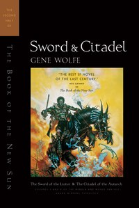 Sword & Citadel: The Second Half of 'The Book of the New Sun'