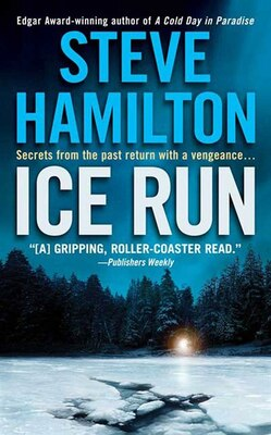 Book Ice Run: An Alex McKnight Novel by Steve Hamilton