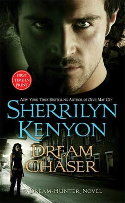 Book Dream Chaser by Sherrilyn Kenyon
