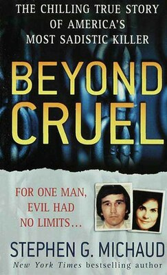 Book Beyond Cruel by Stephen G. Michaud