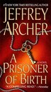 A Prisoner of Birth: A Novel by Jeffrey Archer