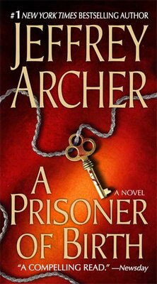 Book A Prisoner of Birth by Jeffrey Archer