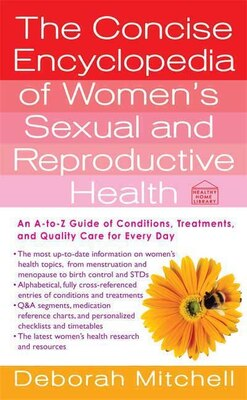 Book The Concise Encyclopedia of Women's Sexual and Reproductive Health by Deborah Mitchell