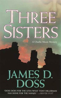 Book Three Sisters: A Charlie Moon Mystery by James D. Doss