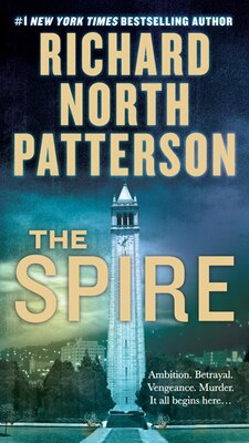 Book The Spire: A Novel by Richard North Patterson