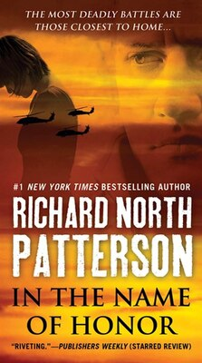 Book In the Name of Honor: A Thriller by Richard North Patterson