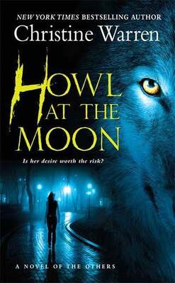 Book Howl At The Moon: A novel of The Others by Christine Warren