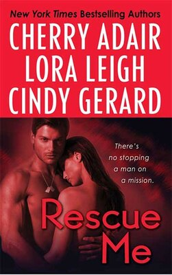 Book Rescue Me by Cherry Adair