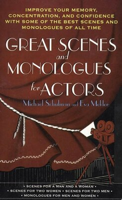 Book Great Scenes And Monologues For Actors by Michael Schulman