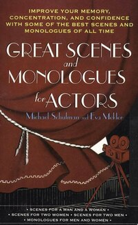 Great Scenes And Monologues For Actors: Improve Your Memory, Concentration & Confidence With Some…