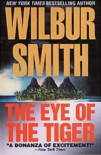 Book The Eye Of The Tiger by Wilbur Smith