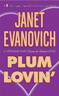 Book Plum Lovin': A Stephanie Plum Between-the-Numbers Novel by Janet Evanovich