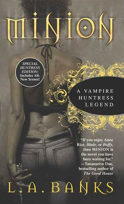 Book Minion: A Vampire Huntress Legend by L. A. Banks