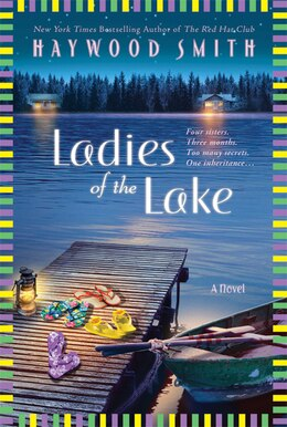 Book Ladies Of The Lake: A Novel by Haywood Smith