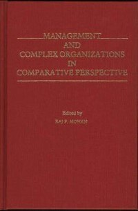 Book Management And Complex Organizations In Comparative Perspective by Raj P. Mohan