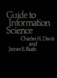 Book Guide to Information Science by Charles Hargis Davis