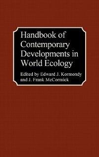Book Handbook of Contemporary Developments in World Ecology by Edward John Kormondy