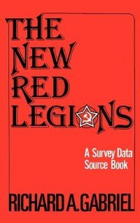 Book The New Red Legions: A Survey Data Source Book by Richard A. Gabriel
