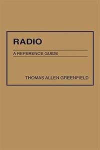 Book Radio: A Reference Guide by Thomas A. Greenfield