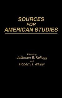 Book Sources for American Studies by Jefferson B. Kellogg