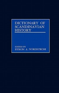 Book Dictionary of Scandinavian History by Byron J. Nordstrom
