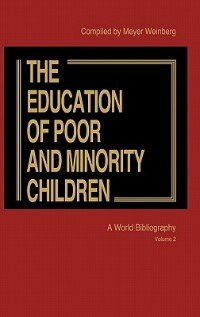 Book Education of the Poor V2 by Meyer Weinberg