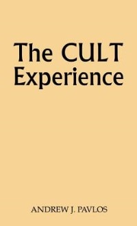 Book The Cult Experience by Andrew J. Pavlos