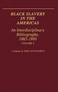 Book Black Slavery V2 by John David Smith