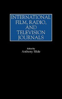 Book International Film, Radio, And Television Journals by Anthony Slide