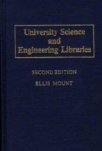 Book University Science And Engineering Libraries: Second Edition by Ellis Mount