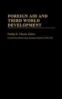 Book Foreign Aid And Third World Development by Pradip K. Ghosh